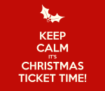 keep-calm-it-s-christmas-ticket-time